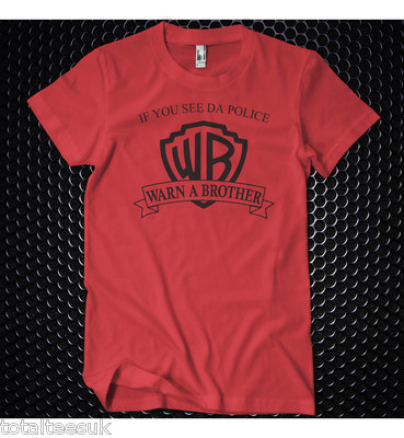 a1e16b362 If you see the police warn a brother (warner brothers) t shirt